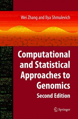 Book Computational And Statistical Approaches To Genomics by Wei Zhang