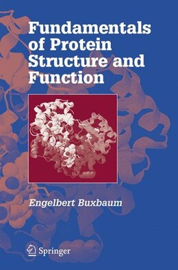 Book Fundamentals of Protein Structure and Function by Engelbert Buxbaum
