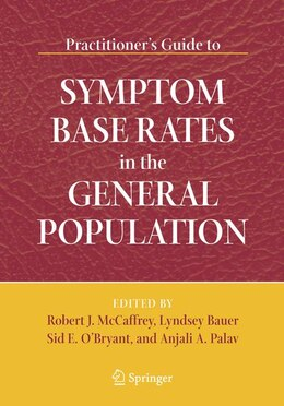 Book Practitioner's Guide to Symptom Base Rates in the General Population by Robert J. McCaffrey