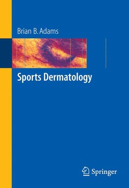 Book Sports Dermatology by Brian B. Adams