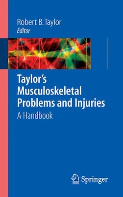 Book Taylor's Musculoskeletal Problems and Injuries: A Handbook by Scott A. Fields