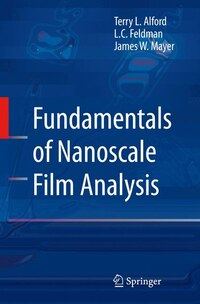 Fundamentals Of  Nanoscale Film Analysis: Fundamentals And Techniques