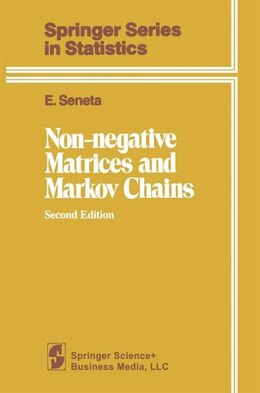 Book Non-negative Matrices And Markov Chains by E. Seneta