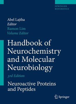 Book Handbook of Neurochemistry and Molecular Neurobiology: Neuroactive Proteins and Peptides by Ramon Lim