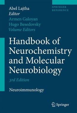 Book Handbook of Neurochemistry and Molecular Neurobiology: Neuroimmunology by Abel Lajtha