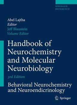 Book Handbook of Neurochemistry and Molecular Neurobiology: Behavioral Neurochemistry… by Jeffrey D Blaustein