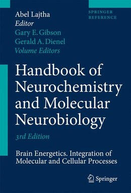 Book Handbook of Neurochemistry and Molecular Neurobiology: Brain Energetics. Integration of Molecular… by Abel Lajtha