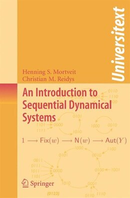 Book An Introduction to Sequential Dynamical Systems by Henning Mortveit