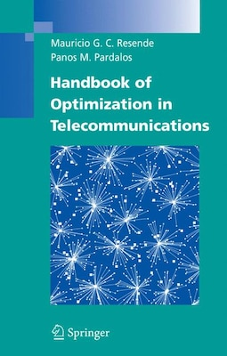 Book Handbook of Optimization in Telecommunications by Mauricio Resende