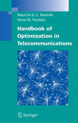 Book Handbook of Optimization in Telecommunications by Mauricio G.C. Resende