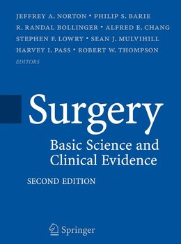 Book Surgery: Basic Science and Clinical Evidence by Jeffrey Norton