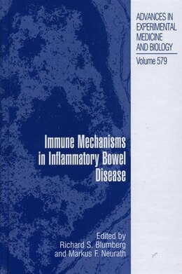Book Immune Mechanisms in Inflammatory Bowel Disease by Richard Blumberg