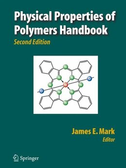 Book Physical Properties of Polymers Handbook by James E. Mark