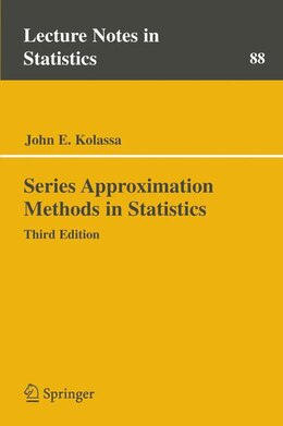 Book Series Approximation Methods in Statistics by John E. Kolassa
