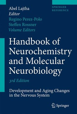 Book Handbook of Neurochemistry and Molecular Neurobiology: Development and Aging Changes in the Nervous… by Abel Lajtha