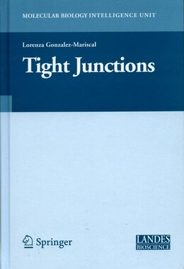 Book Tight Junctions by Lorenza González-Mariscal