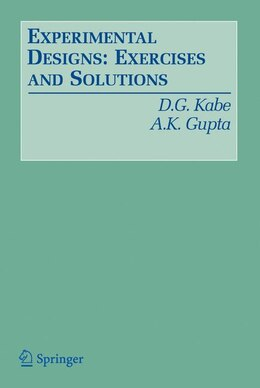 Book Experimental Designs: Exercises and Solutions by D. G. Kabe