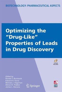 "Book Optimizing the ""Drug-Like"" Properties of Leads in Drug Discovery by Ronald Borchardt"