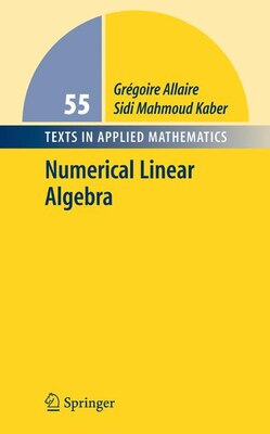 Book Numerical Linear Algebra by Gregoire Allaire