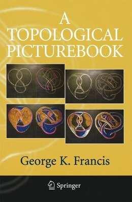 Book A Topological Picturebook by George K. Francis