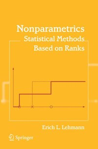 Nonparametrics: Statistical Methods Based on Ranks