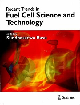 Book Recent Trends in Fuel Cell Science and Technology by S. Basu
