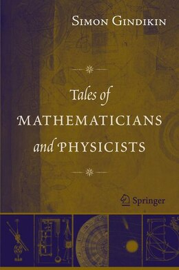 Book Tales of Mathematicians and Physicists by Simon Gindikin