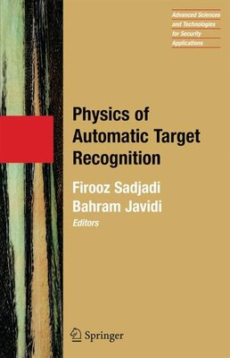 Book Physics of Automatic Target Recognition by Firooz Sadjadi