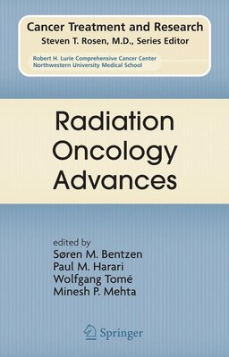 Book Radiation Oncology Advances by Søren M. Bentzen