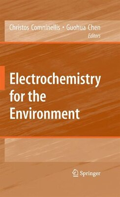 Book Electrochemistry for the Environment by Christos Comninellis