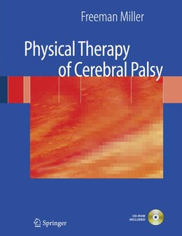 Book Physical Therapy of Cerebral Palsy by Freeman Miller