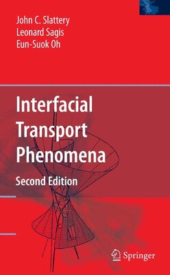 Book Interfacial Transport Phenomena by John C. Slattery