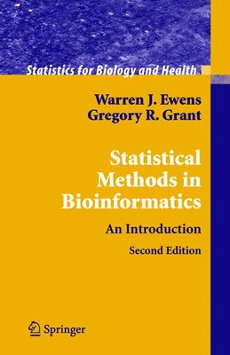 Book Statistical Methods In Bioinformatics: An Introduction by Warren J. Ewens