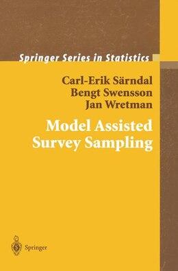 Book Model Assisted Survey Sampling by Carl-Erik Särndal