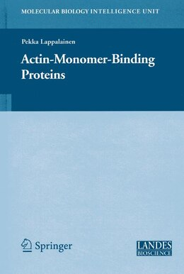 Book Actin-Monomer-Binding Proteins by Pekka Lappalainen