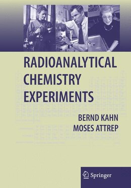 Book Radioanalytical Chemistry Experiments by Moses Attrep