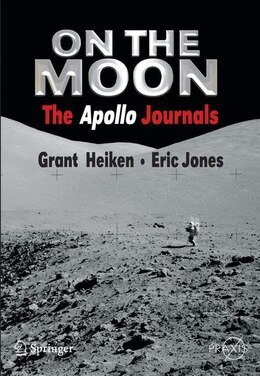 Book On the Moon: The Apollo Journals by Grant Heiken