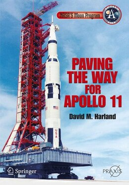 Book NASA's Moon Program: Paving the Way for Apollo 11 by David Harland