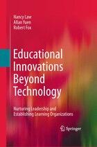 Educational Innovations Beyond Technology: Nurturing Leadership and Establishing Learning…