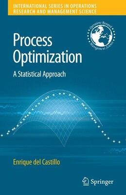 Book Process Optimization: A Statistical Approach by Enrique Del Castillo