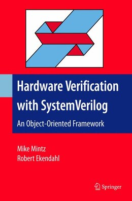 Book Hardware Verification with System Verilog: An Object-oriented Framework by Mike Mintz