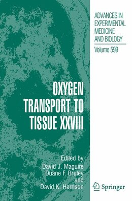 Book Oxygen Transport to Tissue XXVIII by David Maguire