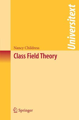 Book Class Field Theory by Nancy Childress