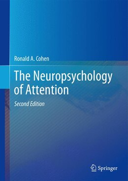Book The Neuropsychology of Attention by Ronald A. Cohen