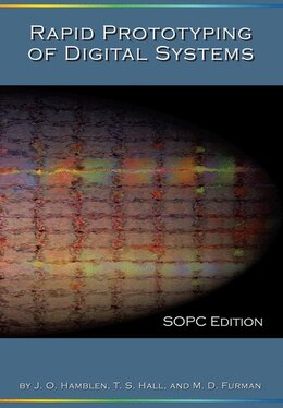 Book Rapid Prototyping of Digital Systems: SOPC Edition by James O. Hamblen