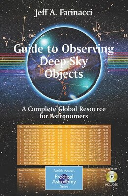Book Guide to Observing Deep-Sky Objects: A Complete Global Resource For Astronomers by Jeff Farinacci