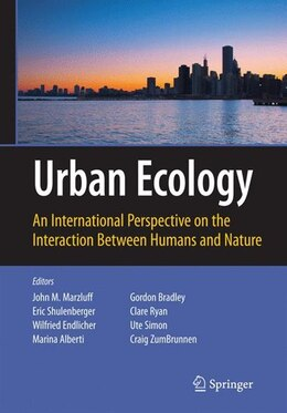 Book Urban Ecology: An International Perspective on the Interaction Between Humans and Nature by John Marzluff