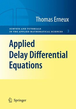 Book Applied Delay Differential Equations by Thomas Erneux