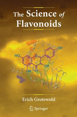 Book The Science of Flavonoids by Erich Grotewold