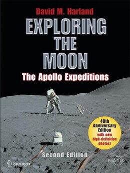 Book Exploring the Moon: The Apollo Expeditions by David M. Harland